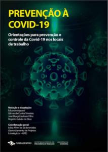 PREVENÇÃO À COVID-19 - Orientações para prevenção e controle da Covid-19 nos locais de trabalho